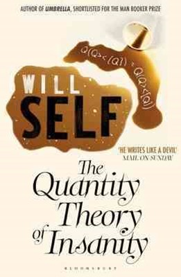 Quantity Theory of Insanity