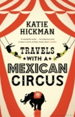 (ebook) Travels with a Mexican Circus