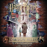 Harry Potter - Diagon Alley: A Movie Scr
