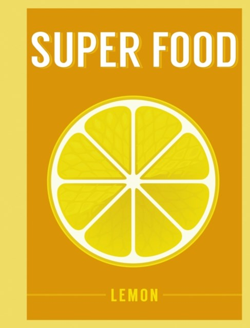 Super Food: Lemon
