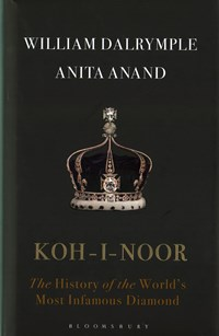 Koh-i-Noor: The History of the World