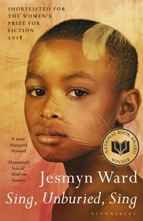 Sing, Unburied, Sing by Jesmyn Ward (9781408890967) - PaperBack - Modern & Contemporary Fiction General Fiction