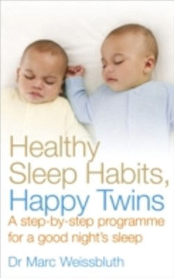 Healthy Sleep Habits, Happy Twins