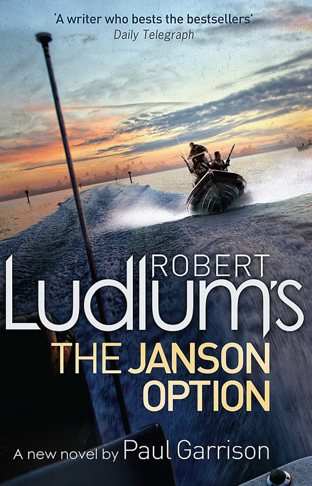 Robert Ludlum's The Janson Option: Janson Bk 2