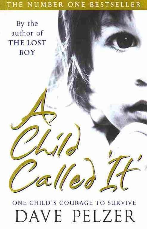 Child Called It: Pelzer Bk 1