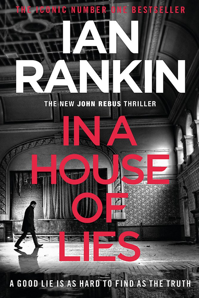 In A House of Lies (Book 22, John Rebus)