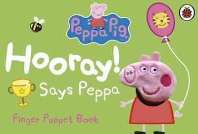 Peppa Pig: Hooray! Says Peppa: Finger Puppet Book