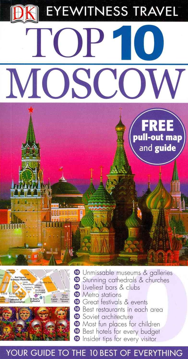 Moscow: Top 10 Eyewitness Travel Guide