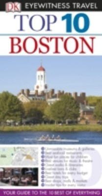DK Eyewitness Top 10 Travel Guide: Boston