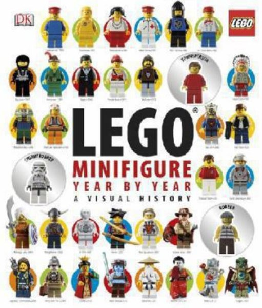 Lego Minifigure: Year By Year: A Visual Chronicle