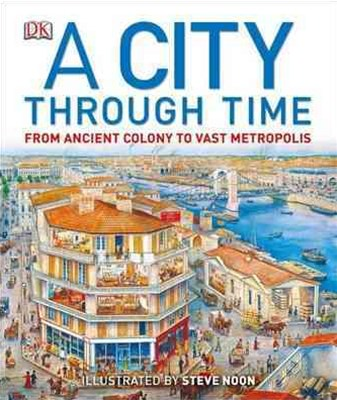 A City Through Time: A 12,000-Year Walk Through History