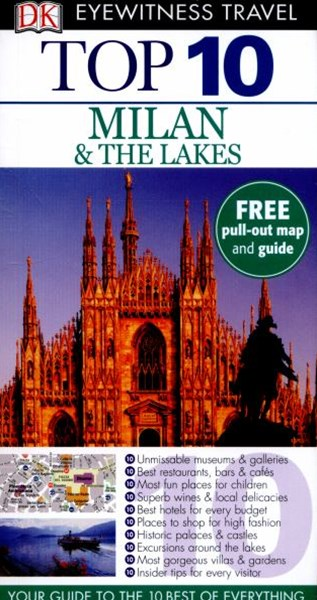 Milan And The Lakes: Eyewitness Top 10 Travel Guide