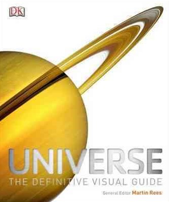 Universe: The Definitive Guide To The Wonders Of The Cosmos
