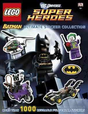 Lego Dc Universe Super Heroes: Batman: Ultimate Sticker Collection
