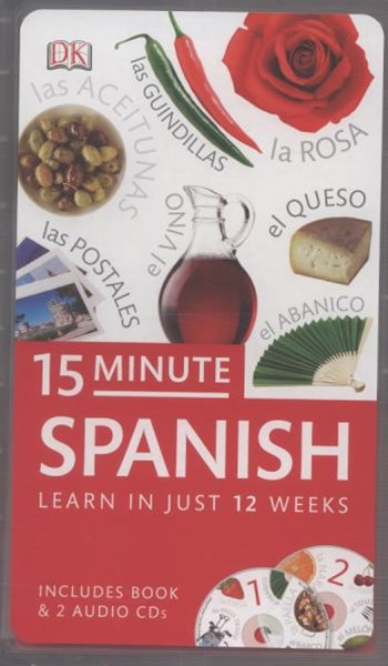 15 Minute Spanish: Learn In Just 12 Weeks: Book And Cd Pack