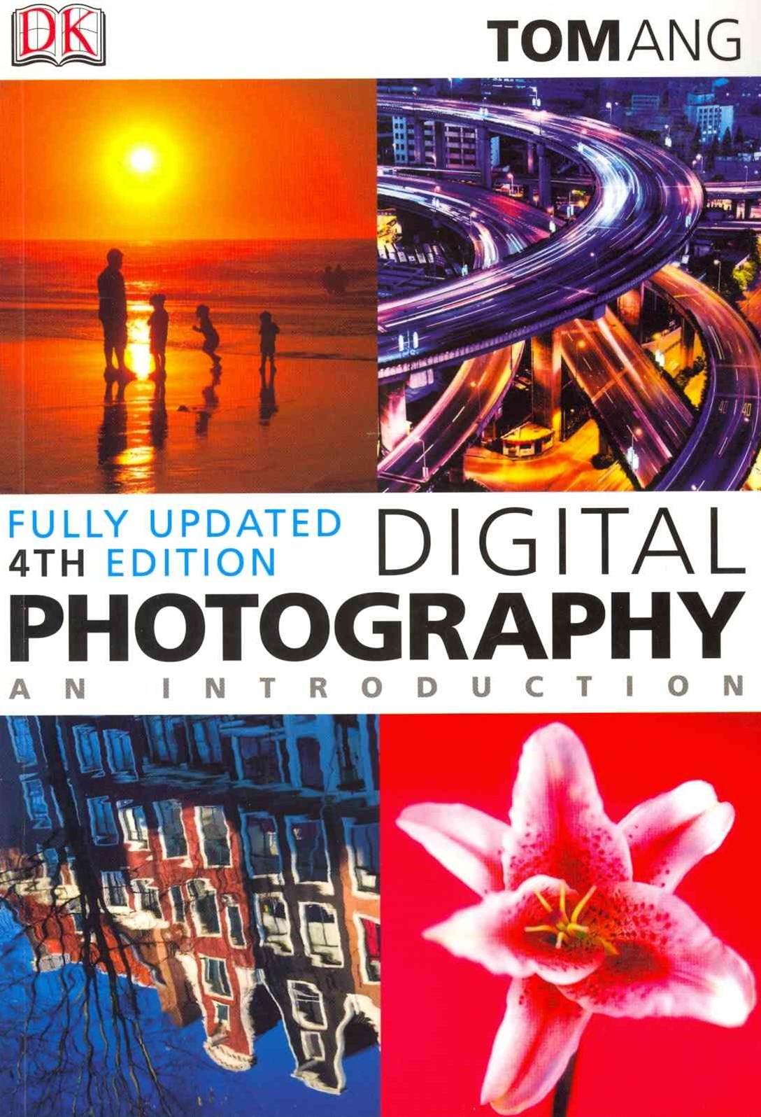 Digital Photography: An Introduction