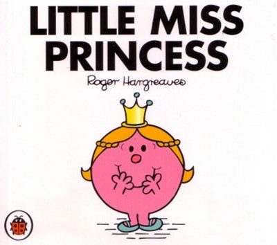 Mr Men and Little Miss: Little Miss Princess