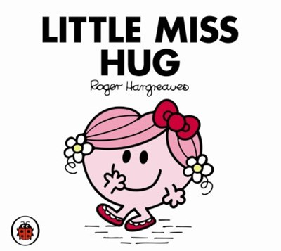 Mr Men and Little Miss: Little Miss Hug
