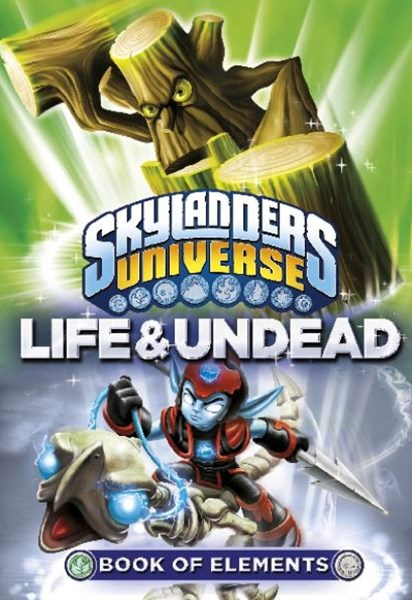 Skylanders Universe: Book of Elements: Life and Undead