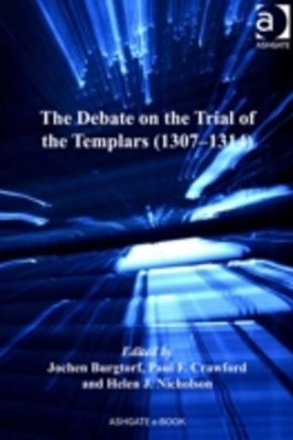 Debate on the Trial of the Templars (1307-1314)