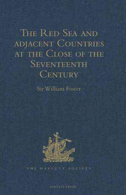 Red Sea and Adjacent Countries at the Close of the Seventeenth Century