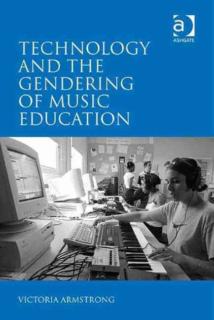 Technology and the Gendering of Music Education