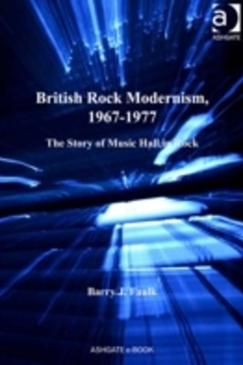 British Rock Modernism, 1967-1977