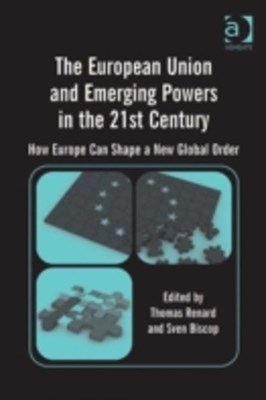 European Union and Emerging Powers in the 21st Century