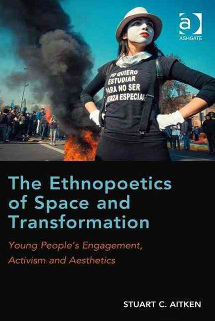 Ethnopoetics of Space and Transformation