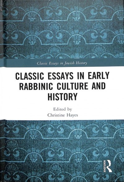 Early Rabbinic History and Culture