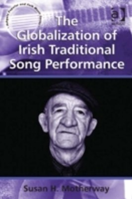 Globalization of Irish Traditional Song Performance