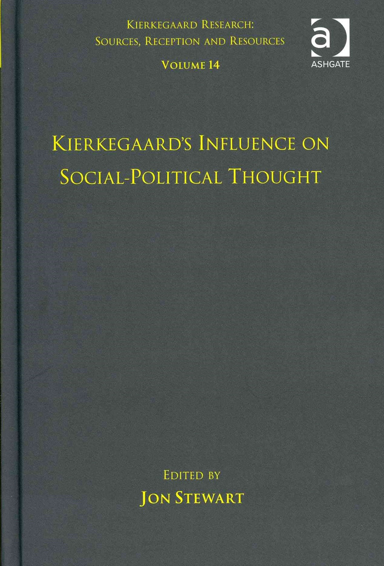 Kierkegaard's Influence on Social-Political Thought