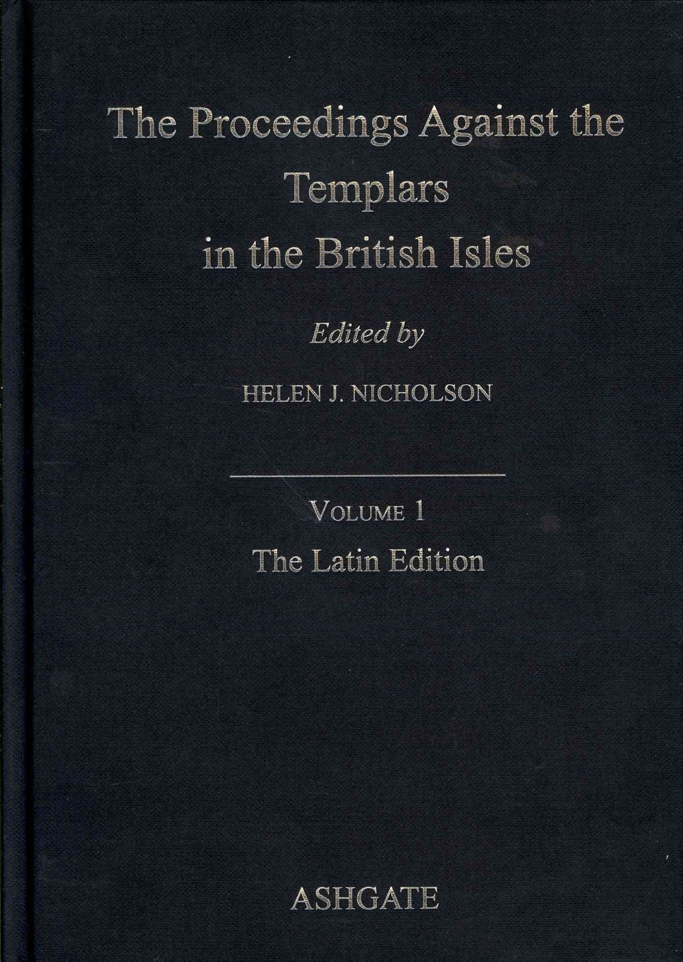 Proceedings Against the Templars in the British Isles