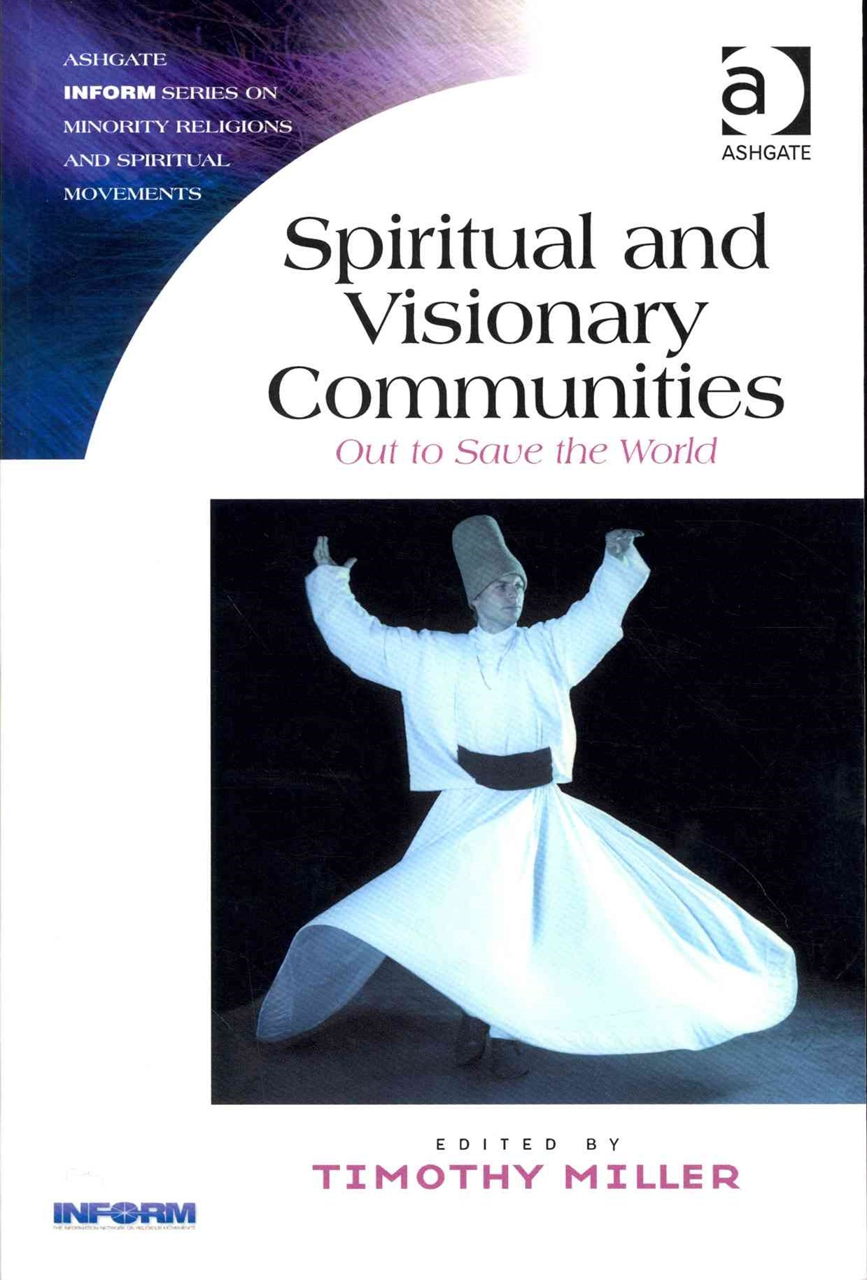 Spiritual and Visionary Communities