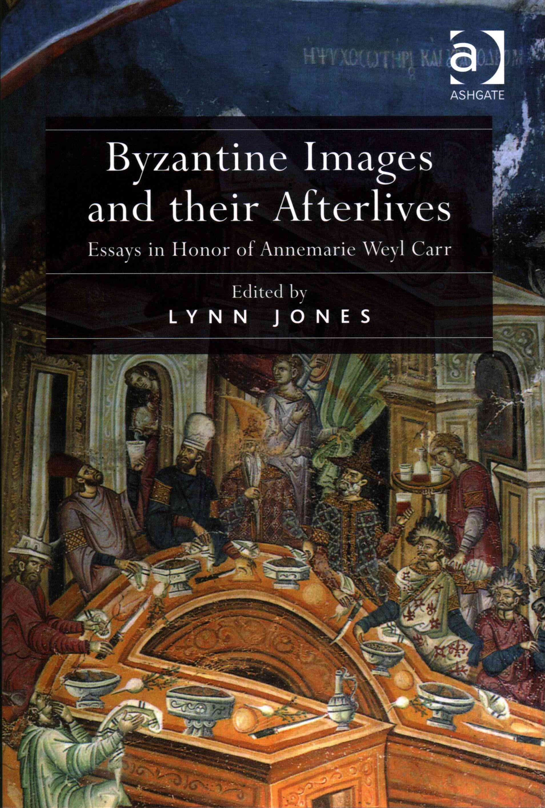 Byzantine Images and Their Afterlives
