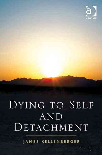 Dying to Self and Detachment