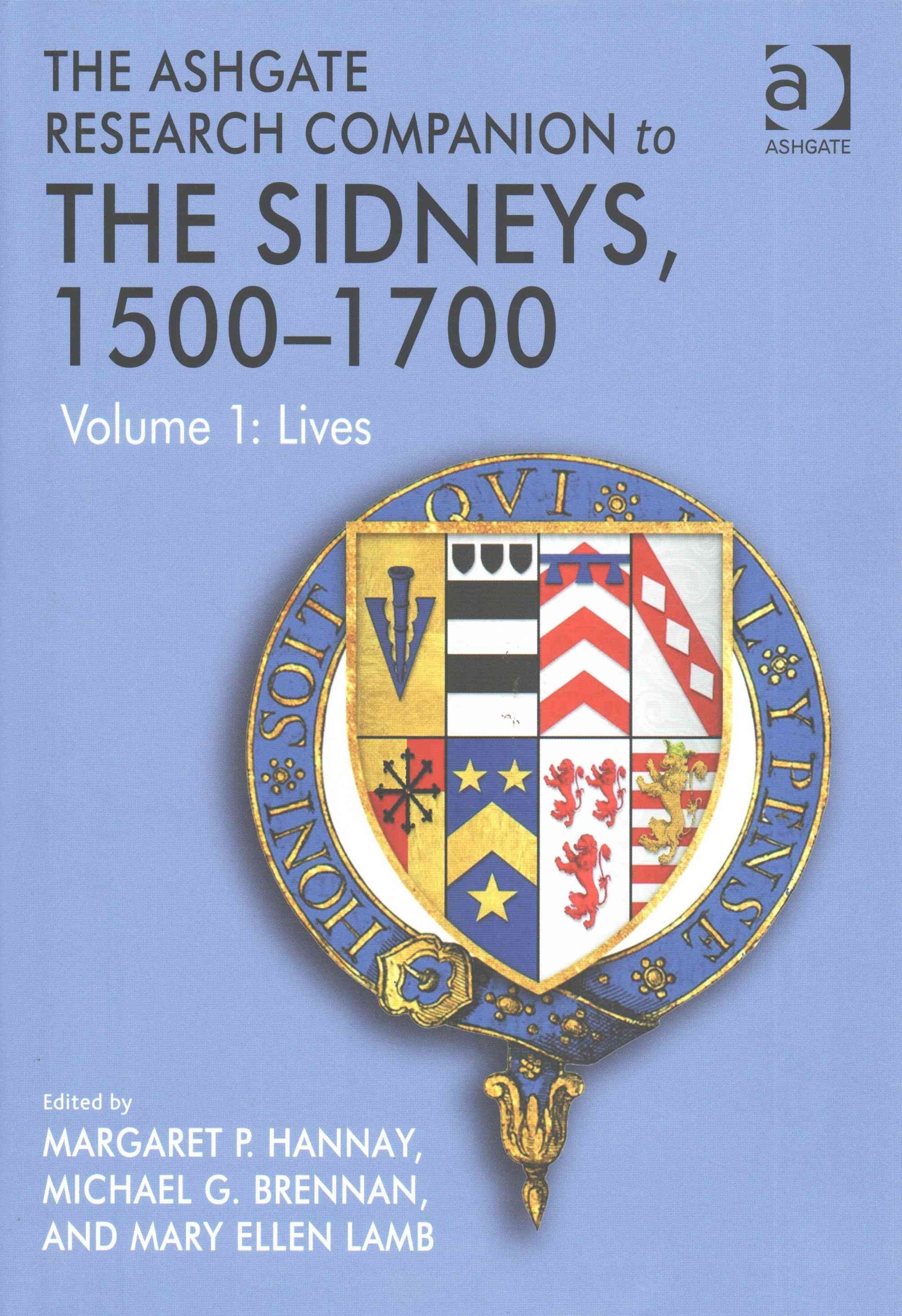 The Ashgate Research Companion to the Sidneys, 1500-1700 - Lives