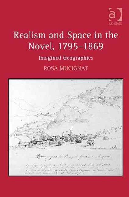 Realism and Space in the Novel, 1795-1869