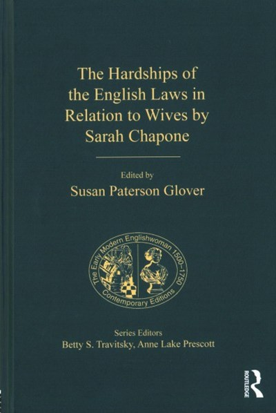 Hardships of the English Laws in Relation to Wives by Sarah Chapone