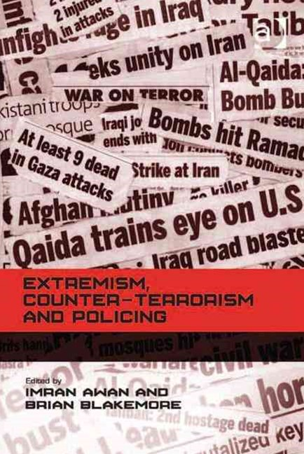 Extremism, Counter-Terrorism and Policing