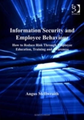 Information Security and Employee Behaviour