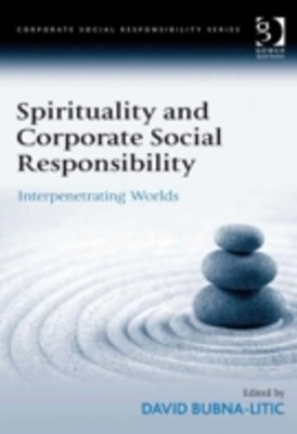 Spirituality and Corporate Social Responsibility
