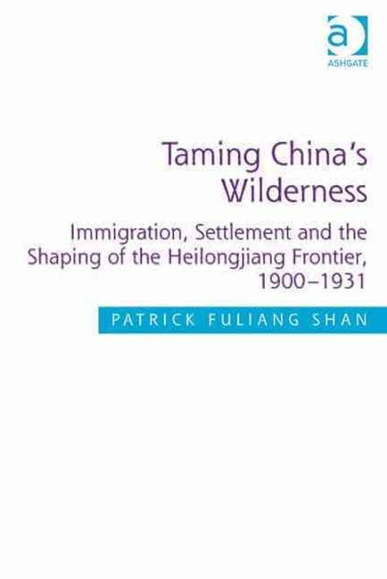 Taming China's Wilderness