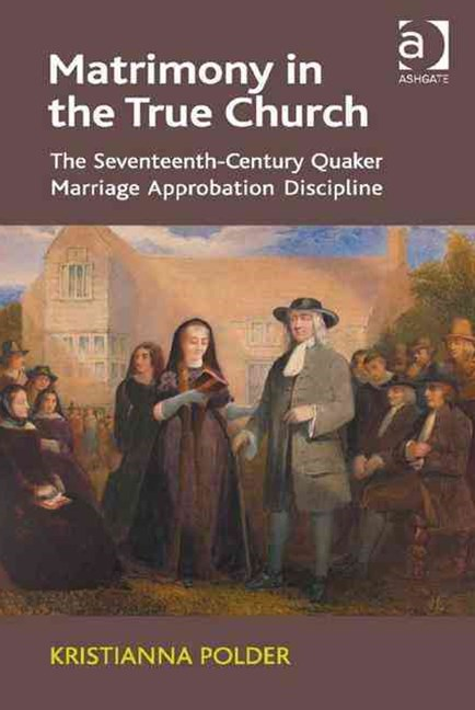 Courtship and Marriage Approbation in the Seventeenth-Century Quaker Community