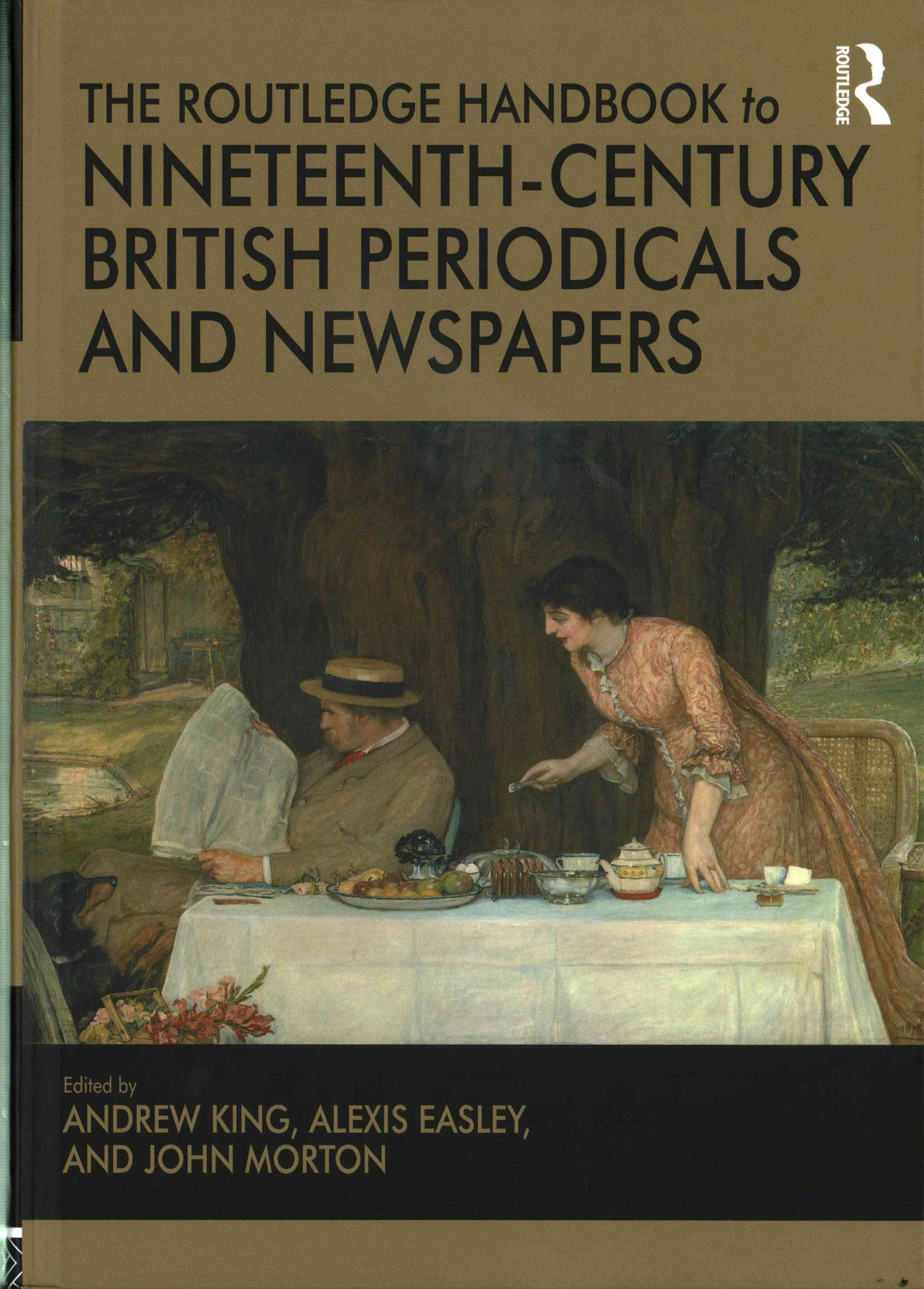 Routledge Handbook to Nineteenth-Century British Periodicals and Newspapers