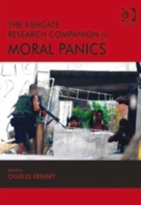 Ashgate Research Companion to Moral Panics