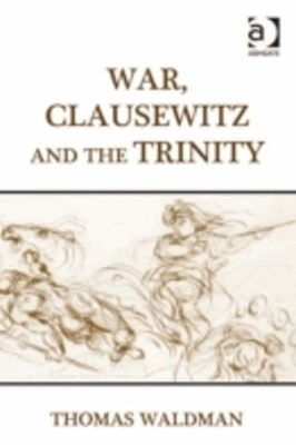 (ebook) War, Clausewitz and the Trinity