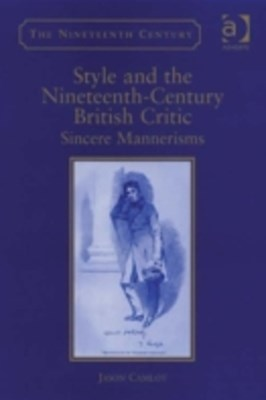 Style and the Nineteenth-Century British Critic