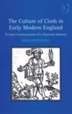 Culture of Cloth in Early Modern England