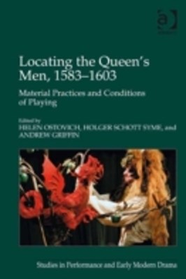 Locating the Queen's Men, 1583-1603